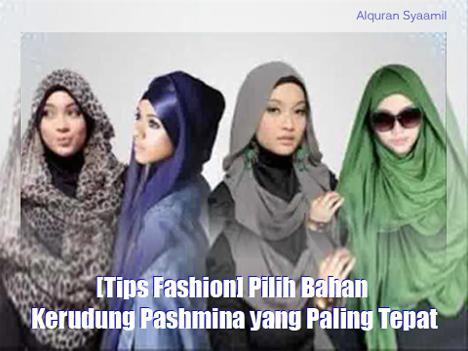 [Tips Fashion] Pilih Bahan Kerudung Pashmina yang Paling Tepat
