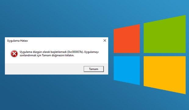 0xc00007b uygulama düzgün olarak başlatılamadı sorunu ve çözümü
