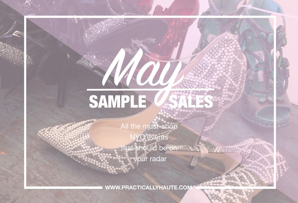 Practically Haute May NYC sample sale