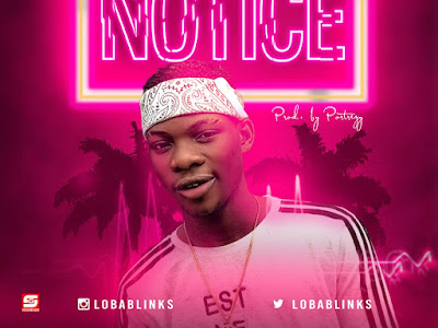 DOWNLOAD MP3: Loba Blinks - Notice