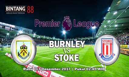 Prediksi Burnley vs Stoke City 13 Desember 2017