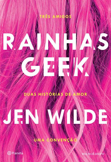 Rainhas Geek - Jen Wilde