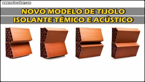 conheça o tijolo isolante acustico e termico