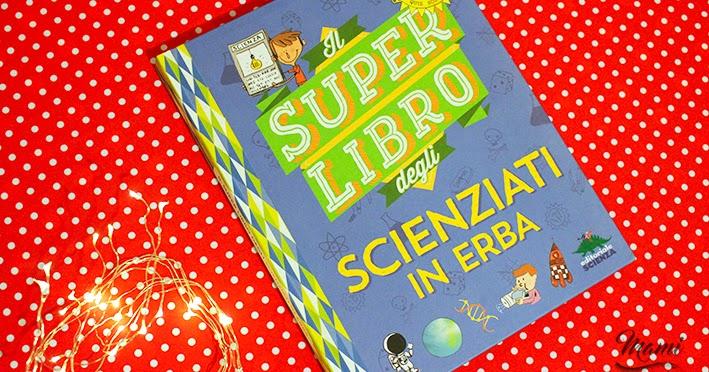 Super libro degli scienziati in erba
