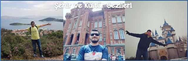 Şehir ve Kültür Gezileri