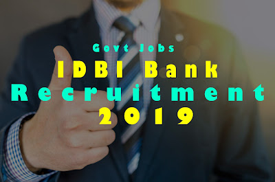 IDBI Bank assistant and Executive Manager Recruitment 2019- Last Date Of Application 15th April 2019