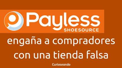 payless-engana-compradores-con-tienda-falsa