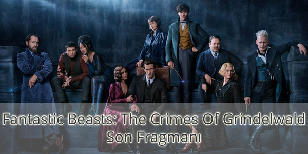 Fantastic Beasts: The Crimes Of Grindelwald Fragman İzle