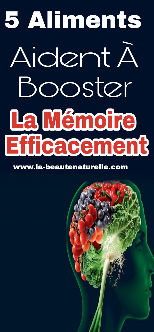 5 aliments aident à booster la mémoire efficacement