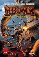 """Portada del libro """"Weird West Volumen 3"""", con historias de Ana Morán, Luis Guillermo del Corral y Joaquín Sanjuan"""