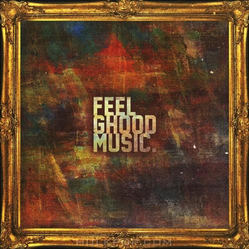 FeelGhoodMusic – FeelGhood