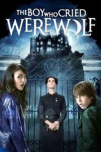 Watch The Boy Who Cried Werewolf Online Free in HD