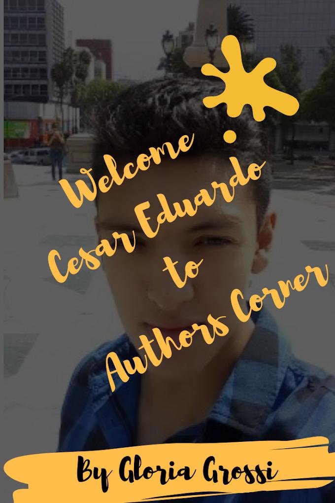 AUTHORS CORNER- Interview with Cesar Eduardo