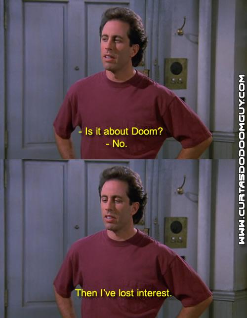 É sobre DooM?