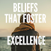 7 Beliefs that Foster Excellence