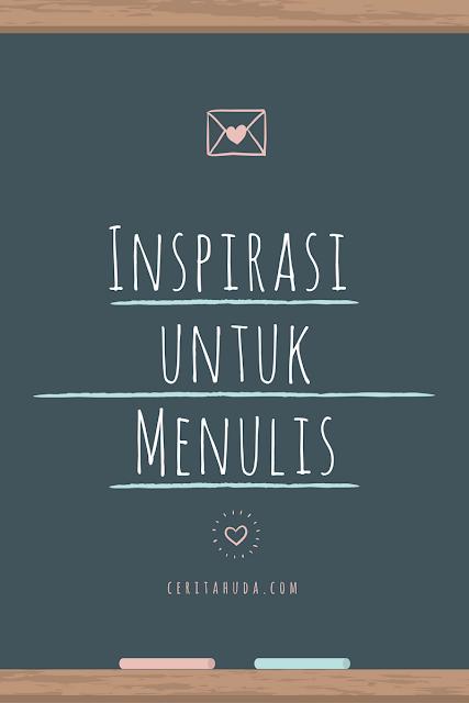 Inspirasi untuk menulis