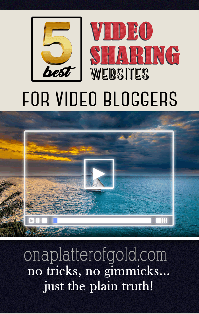 Top 5 Powerful Video Sharing Websites For Video Bloggers