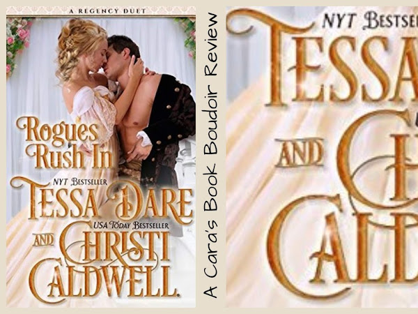 Rogues Rush In by Tessa Dare & Christi Caldwell Review