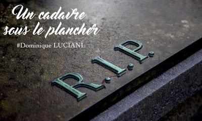 Livre : Un cadavre sous le plancher - Dominique LUCIANI