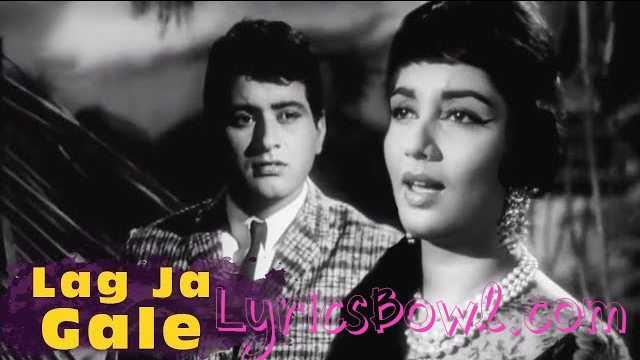 Lag Ja Gale Lyrics in Hindi | LyricsBowl