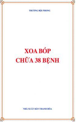 Xoa bóp trị 38 bệnh - Trương Bội Phong