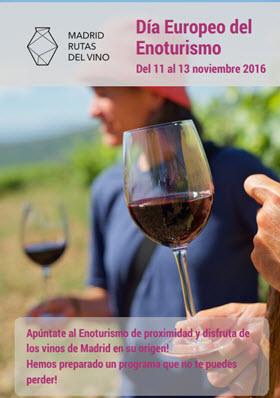 Día Europeo del Enoturismo con Madrid Rutas del Vino. Del 11 al 13 de noviembre de 2016