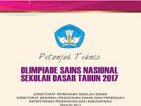Juknis Olimpiade Sains Nasional (OSN) tingkat SD/MI Tahun 2017