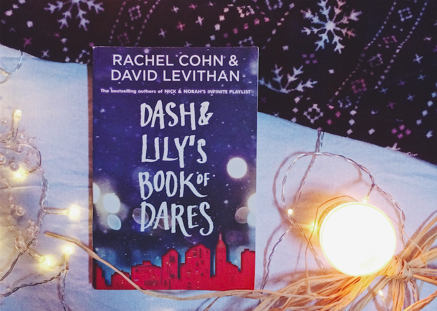 Dash & Lily's Book of Dares - Rachel Cohn & David Levithan