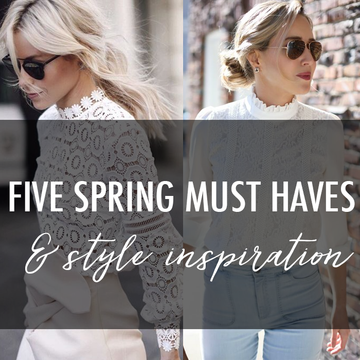 must haves for spring trends