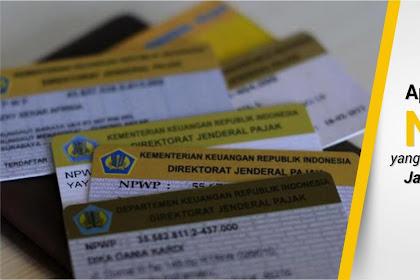 Fungsi dan Manfaat Mempunyai NPWP yang Wajib Anda Ketahui