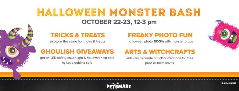 petsmart halloween monster bash from 12 to 3 pm ghoulish giveaways family friendly crafts a freaky photo booth and lots of tricks and treats cost free - Halloween Stores In Corpus Christi