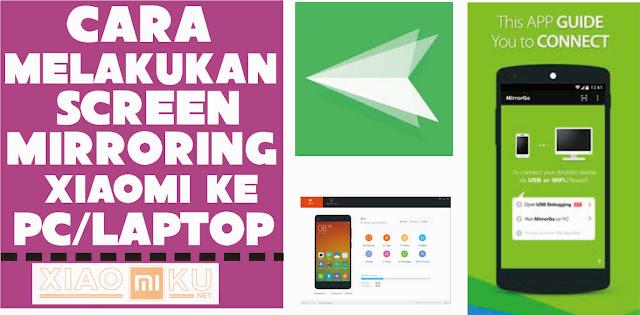 cara screen mirroring hp xiaomi ke pc-laptop