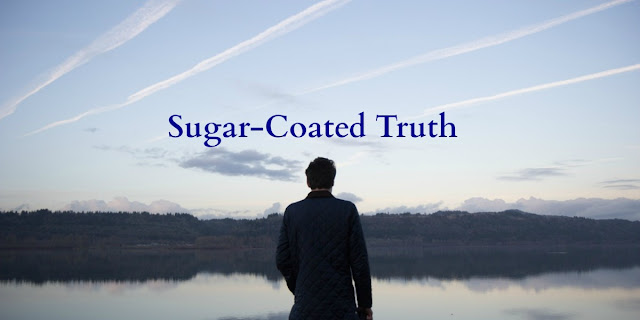 Why God's Word and the Gospel Shouldn't Be Sugar-Coated