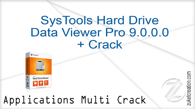 SysTools Hard Drive Data Viewer Pro 9.0.0.0 + Crack  |  9.48 MB
