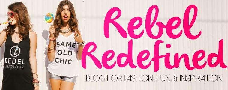 Rebel Redefined