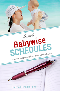 Sample Babywise Schedules for the first year