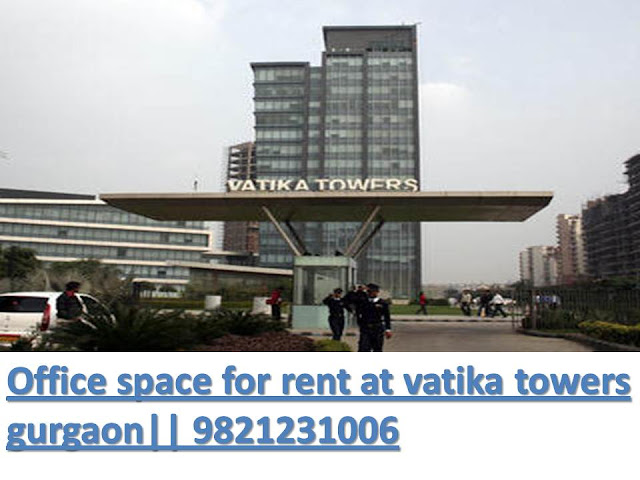 Office space for rent at Vatika towers gurgaon
