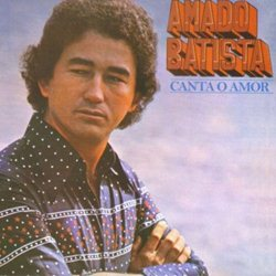 Download Amado Batista – Canta o Amor (1977)
