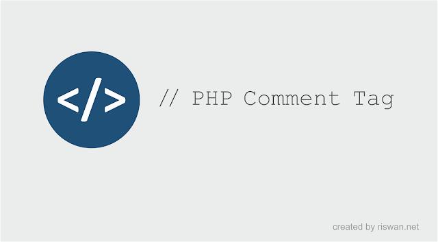 Cara Memberi Tag Komentar di HTML, PHP, CSS dan JavaScript - Riswan.net
