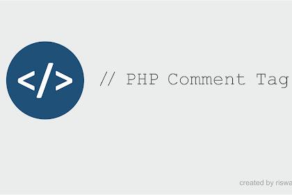 Cara Memberi Tag Komentar di HTML, PHP, CSS dan JavaScript