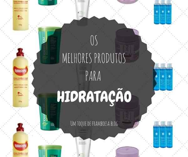 Os melhores produtos para Hidratação capilar