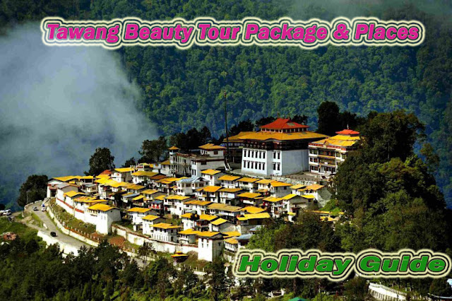 TAWANG BEAUTY TOUR PACKAGE