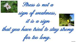 Stress is not a sign of weakness