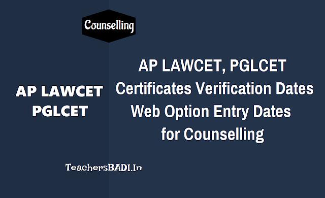 ap lawcet/ap pglcet 2018 certificate verification dates,schedule for web counselling for law courses admissions,web counselling schedule,certificate verification dates, seats allotment,web options