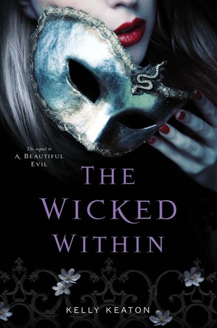 Cover Reveal!!! The Wicked Within by Kelly Keaton