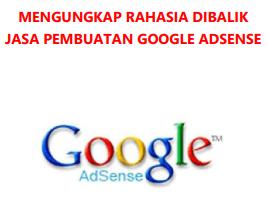 PEMBUATAN GOOGLE ADSENSE, rahasia google adsense,ebook adsense,adsense pdf,rahasia adsense pdf,google adsense