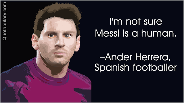 Herrera about messi