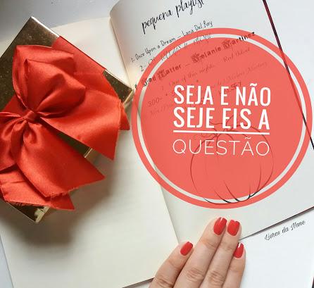 Língua Portuguesa: Seja e esteja eis a razão