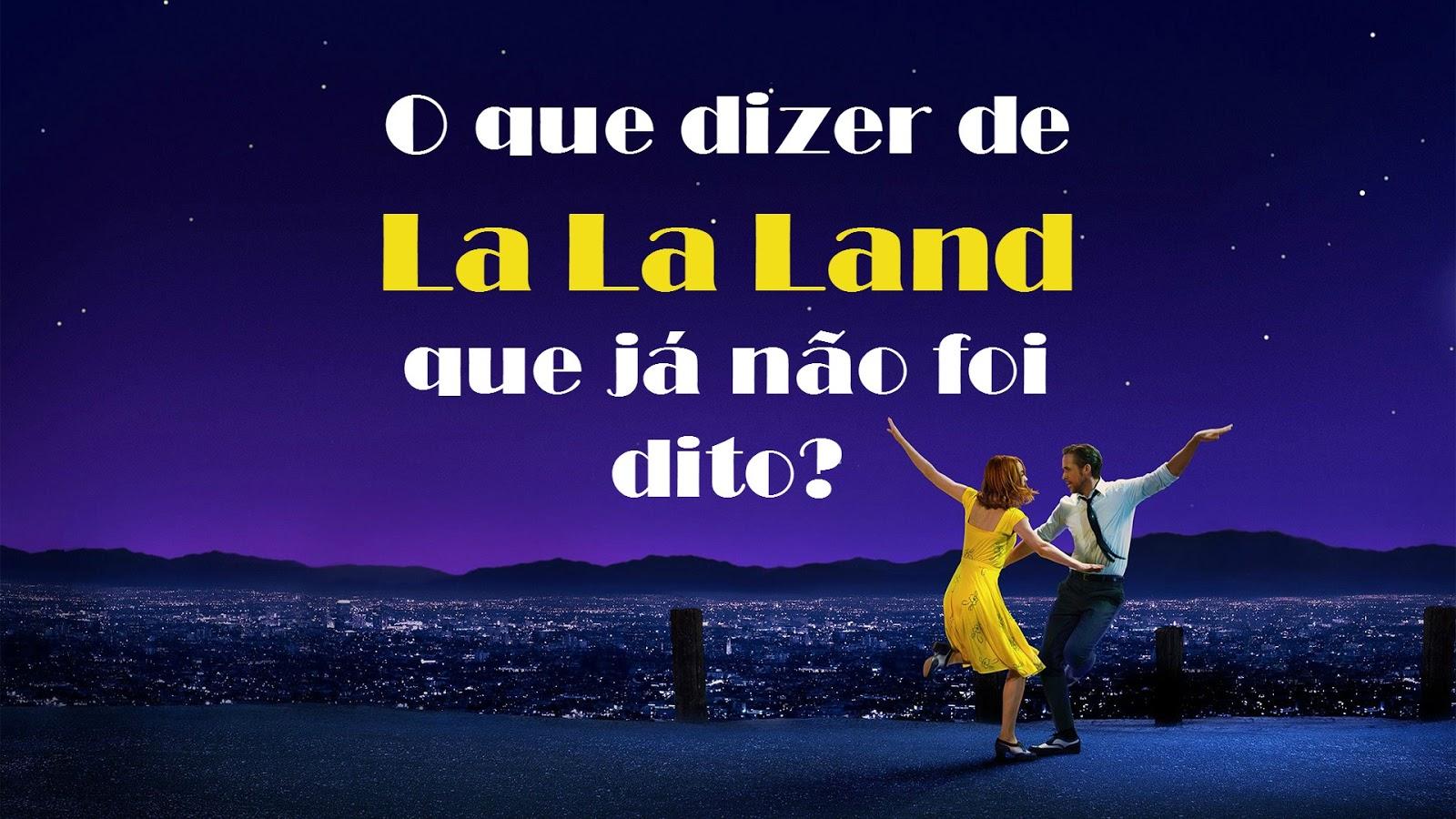 La La Land Filme Musical Critica Resenha