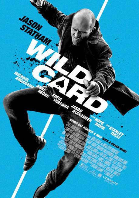 Poster pentru filmul de acţiune Wild Card cu Jason Statham
